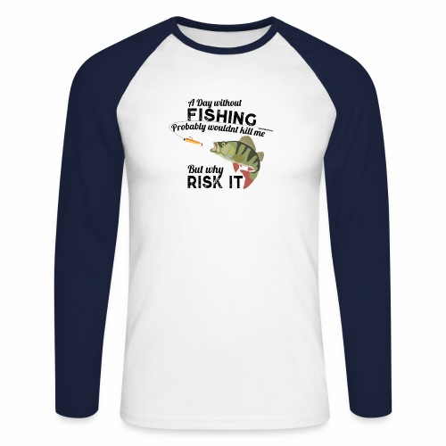 A Day without Fishing Angeln Fishyworm Bass Barsch - Männer Baseballshirt langarm