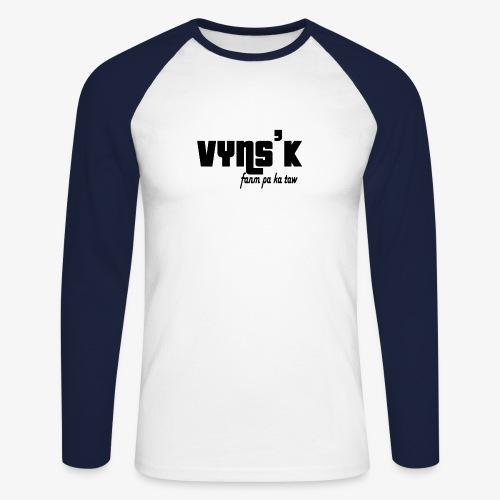 VYNS'K Fanm pa ka taw 2 - T-shirt baseball manches longues Homme