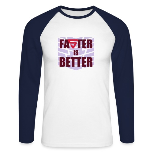 Faster is Better - T-shirt baseball manches longues Homme