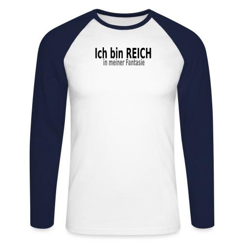 reich Reich Fantasie - Männer Baseballshirt langarm