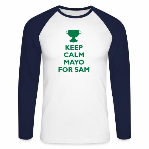 Keep Calm Mayo For Sam_ - Men's Long Sleeve Baseball T-Shirt