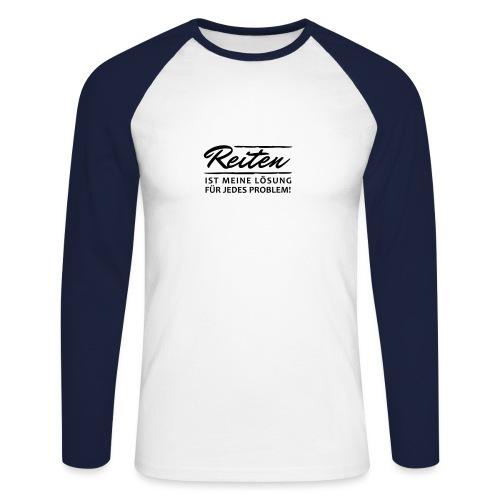 T-Shirt Spruch Reiten Lös - Männer Baseballshirt langarm