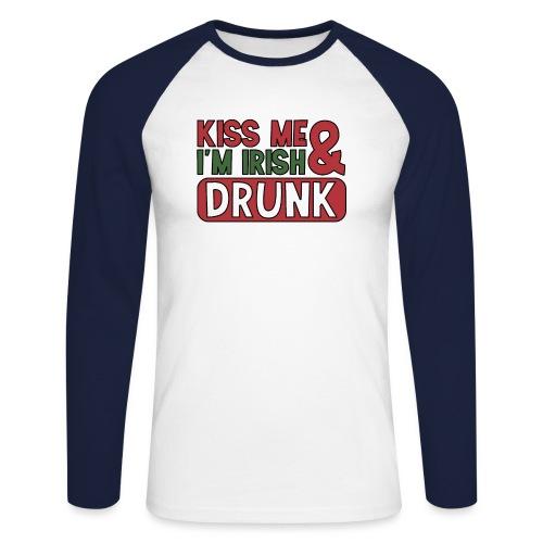 Kiss Me I'm Irish & Drunk - Party Irisch Bier - Männer Baseballshirt langarm