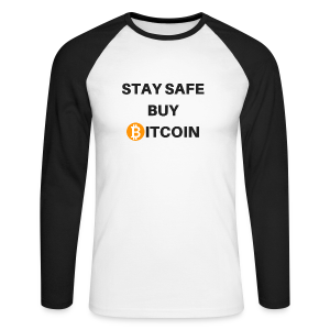 stay safe buy bitcoin - Männer Baseballshirt langarm