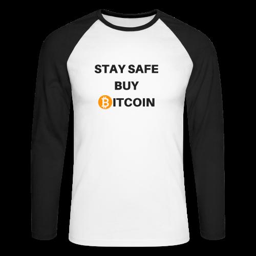stay safe buy bitcoin - Männer Baseballshirt langarm