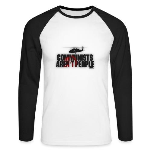 Communists aren't People - Men's Long Sleeve Baseball T-Shirt