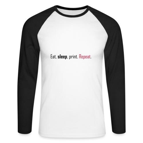 Eat, sleep, print. Repeat. - Men's Long Sleeve Baseball T-Shirt