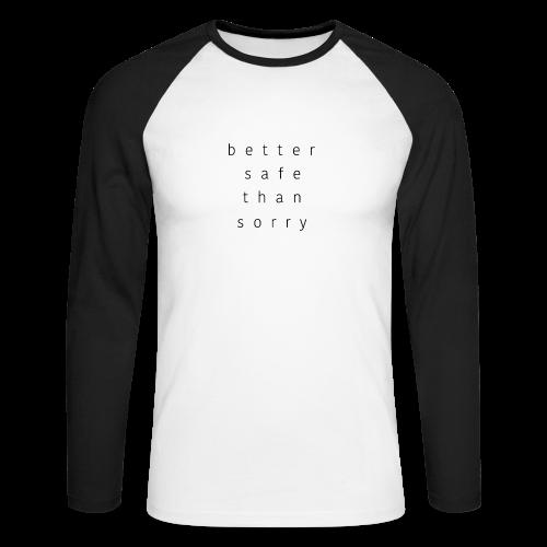 Better Safe Than Sorry Collection - Langermet baseball-skjorte for menn