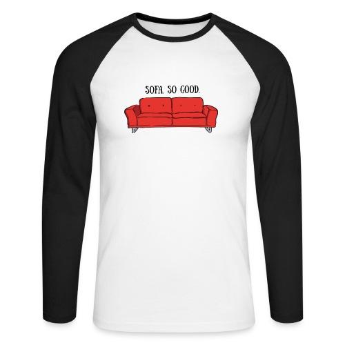 sofa so good red – lustige Geschenkidee - Männer Baseballshirt langarm