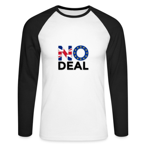 No Deal - Men's Long Sleeve Baseball T-Shirt