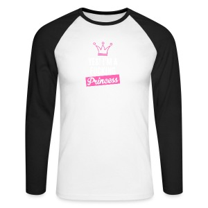 I am a princess!!! - Men's Long Sleeve Baseball T-Shirt