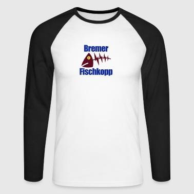Bremer Fischkopp - Männer Baseballshirt langarm