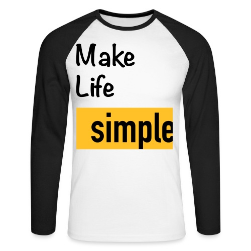 Make Life Simple - T-shirt baseball manches longues Homme