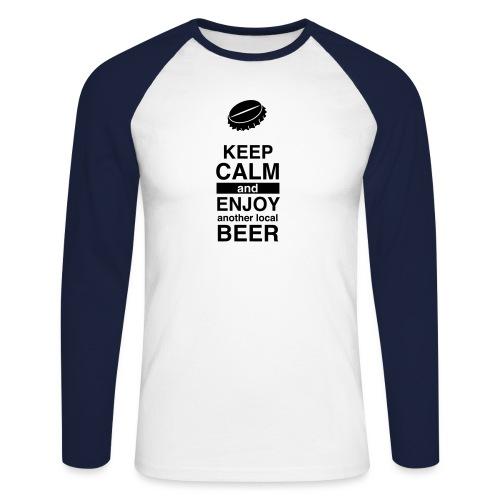 Keep calm and enjoy local beer - Männer Baseballshirt langarm