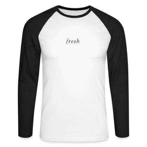 Fresh - Men's Long Sleeve Baseball T-Shirt