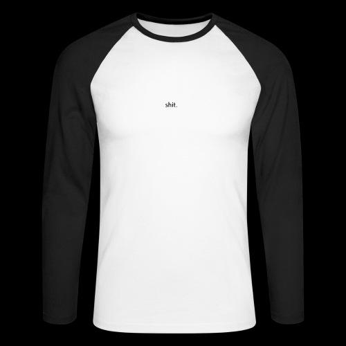 shit. - black - Men's Long Sleeve Baseball T-Shirt