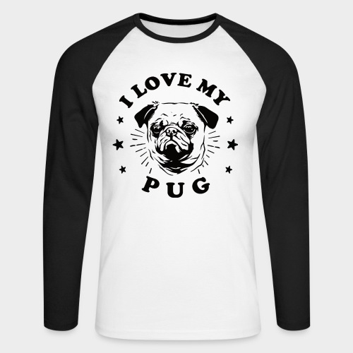 I LOVE MY PUG - Männer Baseballshirt langarm