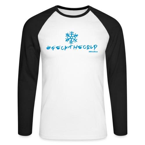 Feck The Cold - Men's Long Sleeve Baseball T-Shirt