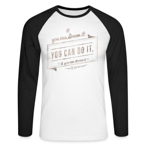 you can do it - Koszulka męska bejsbolowa z długim rękawem