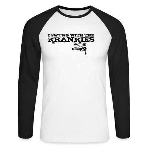 I Swung With the Krankies - Men's Long Sleeve Baseball T-Shirt