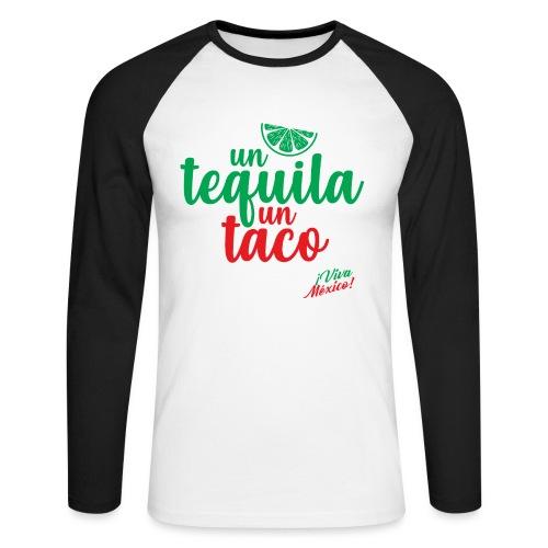 Un Tequila Un Taco - Raglán manga larga hombre