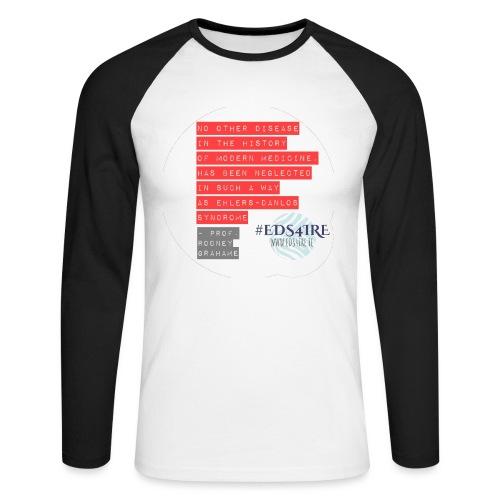 Rodney Grahame Quote #EDS4IRE - Men's Long Sleeve Baseball T-Shirt