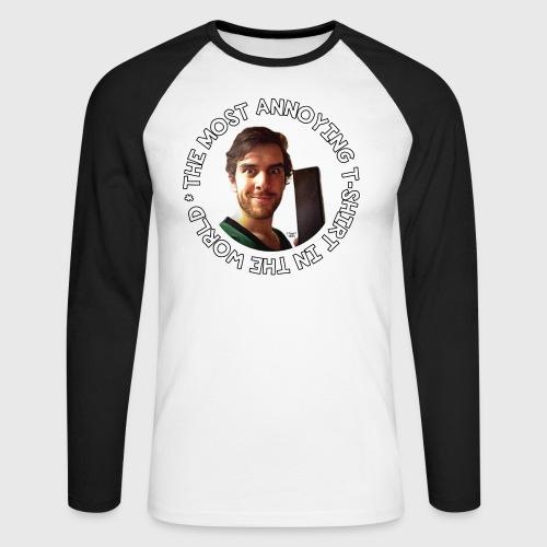 Most Annoying TShirt - Men's Long Sleeve Baseball T-Shirt