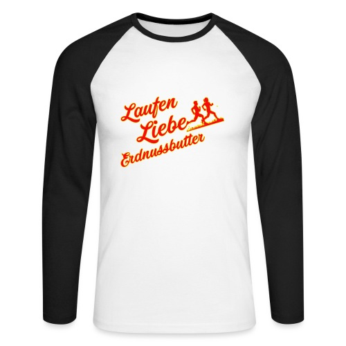 Laufen Liebe Erdnussbutter - Plakativ! - Männer Baseballshirt langarm
