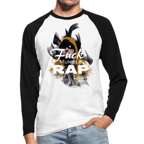 Fuck Mumble Rap Fire - Männer Baseballshirt langarm