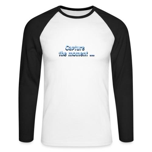 capture the moment photographer`s slogan - Men's Long Sleeve Baseball T-Shirt