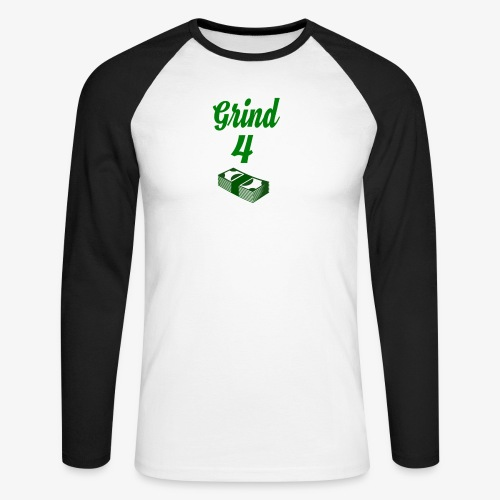 Grind4Money - Men's Long Sleeve Baseball T-Shirt