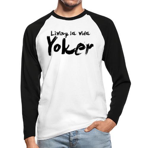Living La Vida Yoker - Men's Long Sleeve Baseball T-Shirt