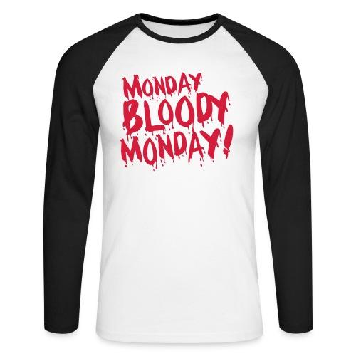Monday Bloody Monday! - Mannen baseballshirt lange mouw