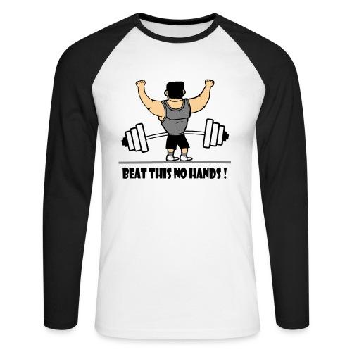BEAT THIS NO HANDS ! - Men's Long Sleeve Baseball T-Shirt