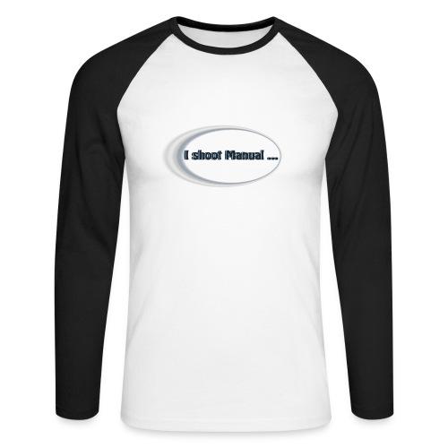 I shoot manual slogan - Men's Long Sleeve Baseball T-Shirt