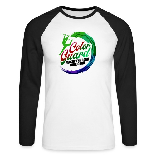 Color Guard Gift Makin' the Band Look Good - Men's Long Sleeve Baseball T-Shirt