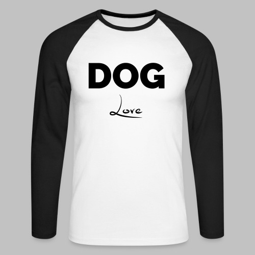 DOG LOVE - Geschenkidee für Hundebesitzer - Männer Baseballshirt langarm