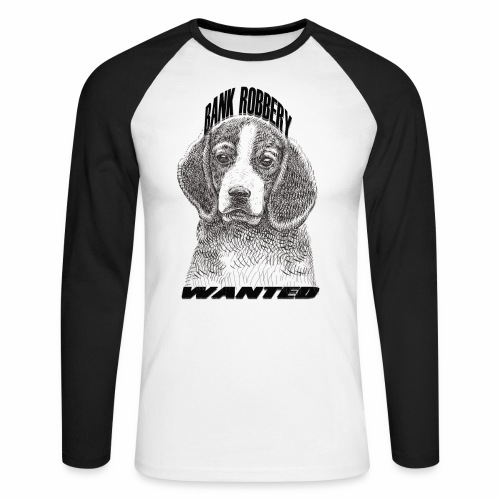 funny bank robbery wanted dog - Men's Long Sleeve Baseball T-Shirt