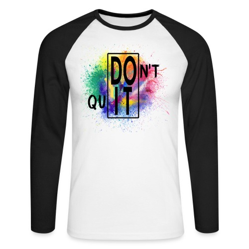DON'T QUIT, DO IT - Maglia da baseball a manica lunga da uomo