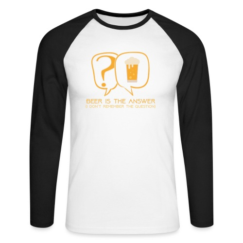 Beer is the answer - Men's Long Sleeve Baseball T-Shirt