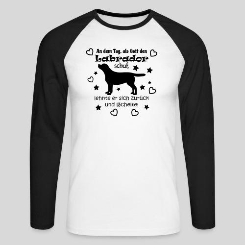 Gott schuf Labrador - Männer Baseballshirt langarm