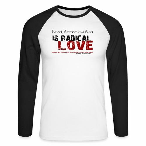 Radikale Liebe black - Männer Baseballshirt langarm
