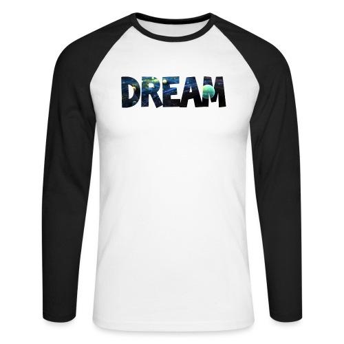 Dream png - Männer Baseballshirt langarm