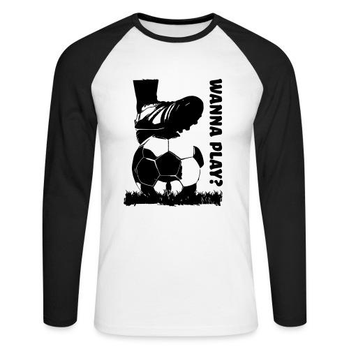 Wanna Play Football - Langærmet herre-baseballshirt