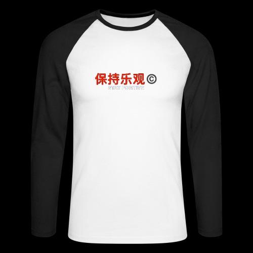 Stay Positive - Men's Long Sleeve Baseball T-Shirt