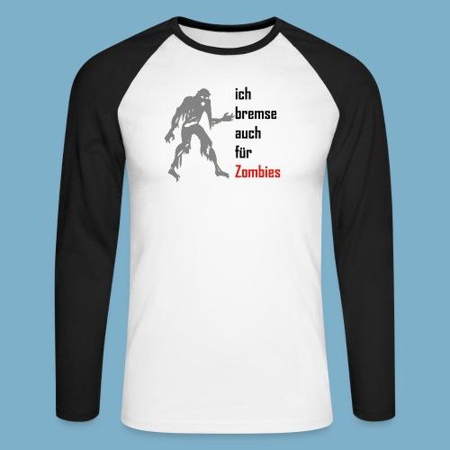 ich bremse auch für Zombies - Männer Baseballshirt langarm
