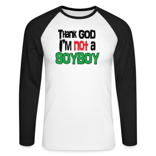 Thank God I'm NOT A SOYBOY black red green - Men's Long Sleeve Baseball T-Shirt