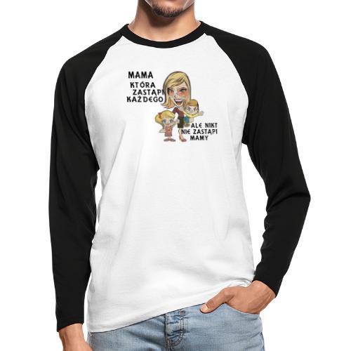 Mama która zastąpi każdego - Koszulka męska bejsbolowa z długim rękawem