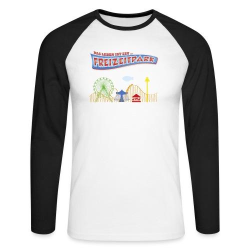Das Leben ist ein Freizeitpark - Männer Baseballshirt langarm