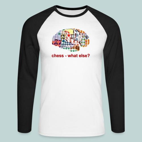 chess_what_else - Männer Baseballshirt langarm
